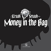 Play & Download Money In The Bag EP by Kraak & Smaak | Napster