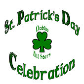 Play & Download St. Patricks's Day Celebration by Dublin Allstars | Napster