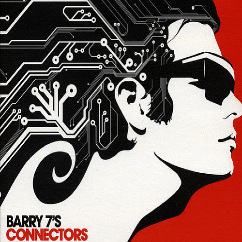 Play & Download Barry 7's Connectors - 21 Rare Library Tracks by Various Artists | Napster