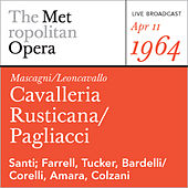 Play & Download Mascagni/Leoncavallo: Cavalleria Rusticana/Pagliacci     (April by Metropolitan Opera | Napster