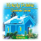 Play & Download Kolędy Polskie Christmas Carols by Rosnutki | Napster