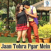 Jaan Tohra Pyar Mein by Various Artists