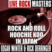 Live Rock Masters: Rock and Roll Hoochie Koo In Japan di Edgar Winter