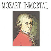 Mozart Inmortal by Various Artists