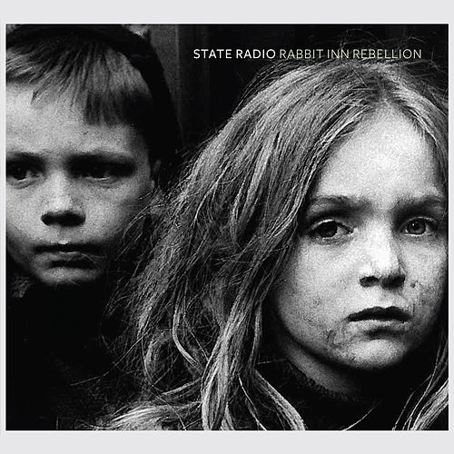 Play & Download Rabbit Inn Rebellion (Deluxe Version) by State Radio | Napster