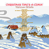 Christmas Time's A-Comin' by Various Artists
