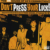 Don't Press Your Luck! by Various Artists