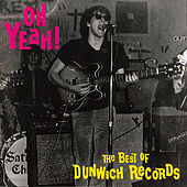 Oh Yeah! - The Best of Dunwich Records, Vol. 1 by Various Artists