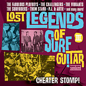 Play & Download Lost Legends of Surf Guitar, Vol. 3 by Various Artists | Napster