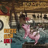 Play & Download Culture Clash Live! by The Aristocrats | Napster