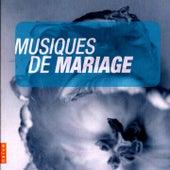 Musiques de Mariage by Various Artists