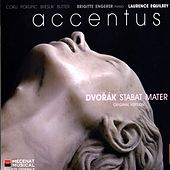 Play & Download Dvořák: Stabat Mater (Original Version for Soloists, Choir & Piano) by Laurence Equilbey | Napster