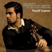 Play & Download Shostakovich & Bartók: Violin Concertos by Yossif Ivanov | Napster