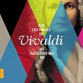 On the Footsteps of Vivaldi by Various Artists