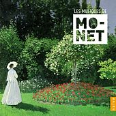 Play & Download Les Musiques de Monet by Various Artists | Napster