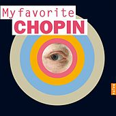 My Favorite Chopin by Various Artists