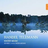 Handel, Telemann: Water Music by Ensemble Zefiro