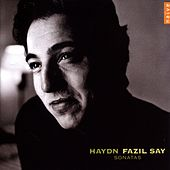 Haydn: Piano Sonatas by Fazil Say