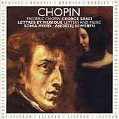 Frédéric Chopin & George Sand: Letters and Music by Various Artists
