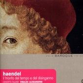 Handel: Il trionfo del tempo e del disinganno by Rinaldo Alessandrini