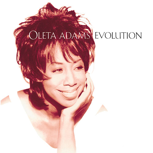 Play & Download Evolution by Oleta Adams | Napster