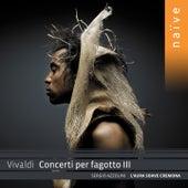 Play & Download Vivaldi: Concerti per fagotto III by Sergio Azzolini | Napster