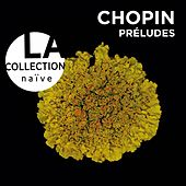 Play & Download Chopin: Preludes by Grigory Sokolov | Napster