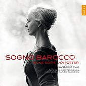 Play & Download Sogno Barocco by Anne-sofie Von Otter | Napster