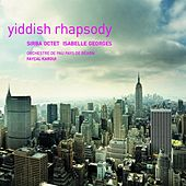 Play & Download Yiddish Rhapsody by Sirba Octet | Napster