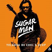 Play & Download Sugar Man by DCUP | Napster