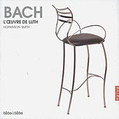 Play & Download Bach: Lute Work by Hopkinson Smith | Napster