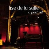 Lise De La Salle: A Portrait by Various Artists