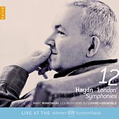 Play & Download Haydn: 12 London Symphonies by Marc Minkowski | Napster