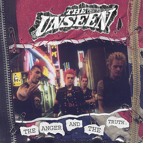 Play & Download The Anger And The Truth by Unseen | Napster