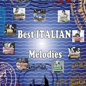Play & Download Best Italian Melodies by Various Artists | Napster