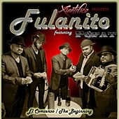 Play & Download El Comienso (The Beginning) [Xientifico Presents] by Fulanito | Napster