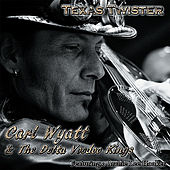 Texas Twister (feat.Archie Lee Hooker) by Carl Wyatt