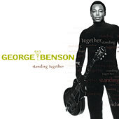 Play & Download Standing Together by George Benson | Napster