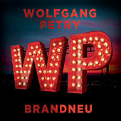 Brandneu by Wolfgang Petry