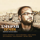 Smyrni - Izmir (Original Motion Picture Soundtrack) by Various Artists
