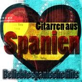 Gitarren aus Spanien: Beliebte spanische Hits von Various Artists
