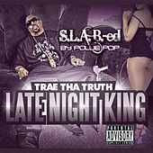Play & Download Late Night King by Trae | Napster