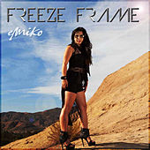 Play & Download Freeze Frame by Emiko | Napster