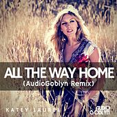 Play & Download All the Way Home by Katey Laurel | Napster
