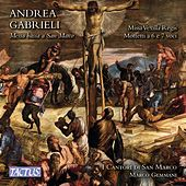 Play & Download A. Gabrieli: Missa vexilla regis & Motets by Marco Gemmani | Napster