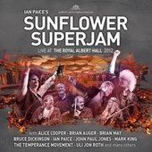 Play & Download Ian Paice's Sunflower Superjam - Live At the Royal Albert Hall 2012 by Various Artists | Napster