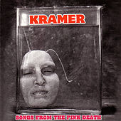 Songs from the Pink Death by Kramer