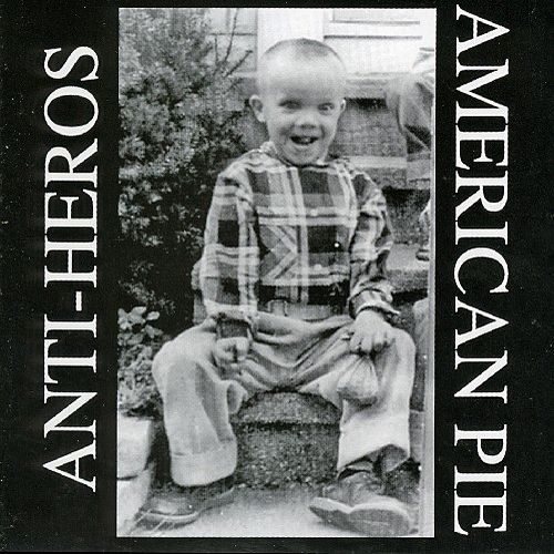 Play & Download American Pie by Anti-Heros | Napster