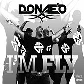 Play & Download I'm Fly by Donaeo | Napster