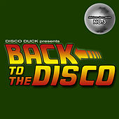 Back to the Disco - Delicious Disco Sauce, No. 3 by Various Artists